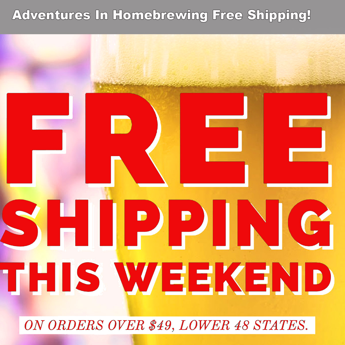 Home Wine Making Coupon Codes for Adventures In Homebrewing Free Shipping Promotion Homebrewing.org Coupon Code