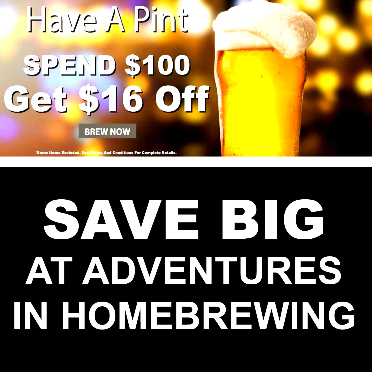 Home Wine Making Coupon Codes for Spend $100 And Get $16 Off at Adventures In Homebrewing Coupon Code