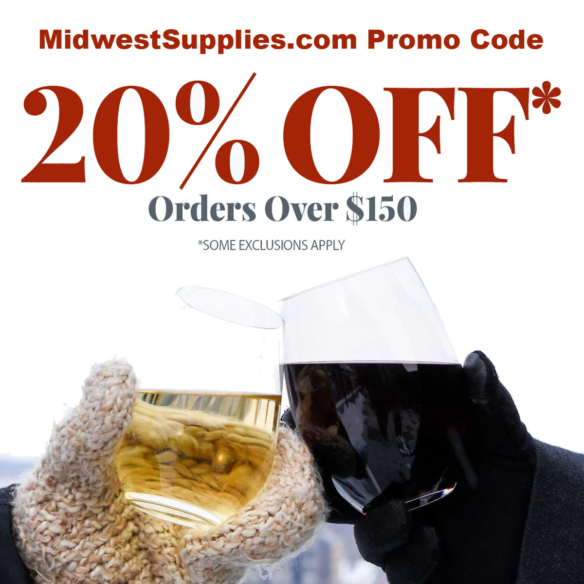 Home Wine Making Coupon Codes for Save 20% On Purchases Over $150 at Midwest Supplies with this MidwestSupplies.com promo code! Coupon Code