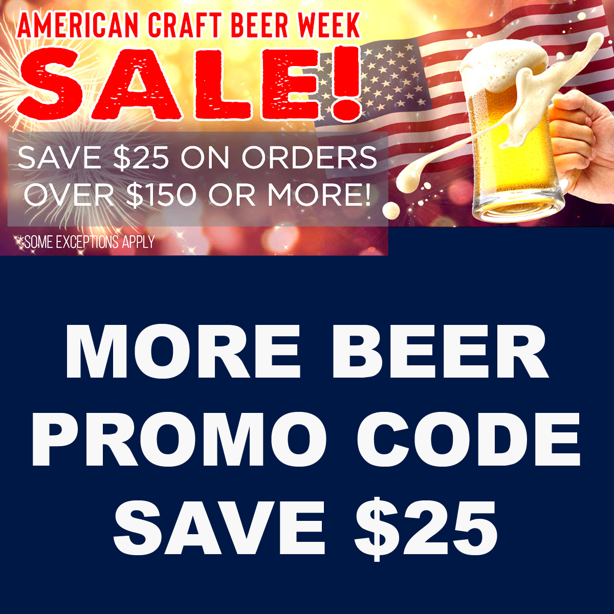 Home Wine Making Coupon Codes for Use this More Beer promo code for $25 off your $150 purchase Coupon Code