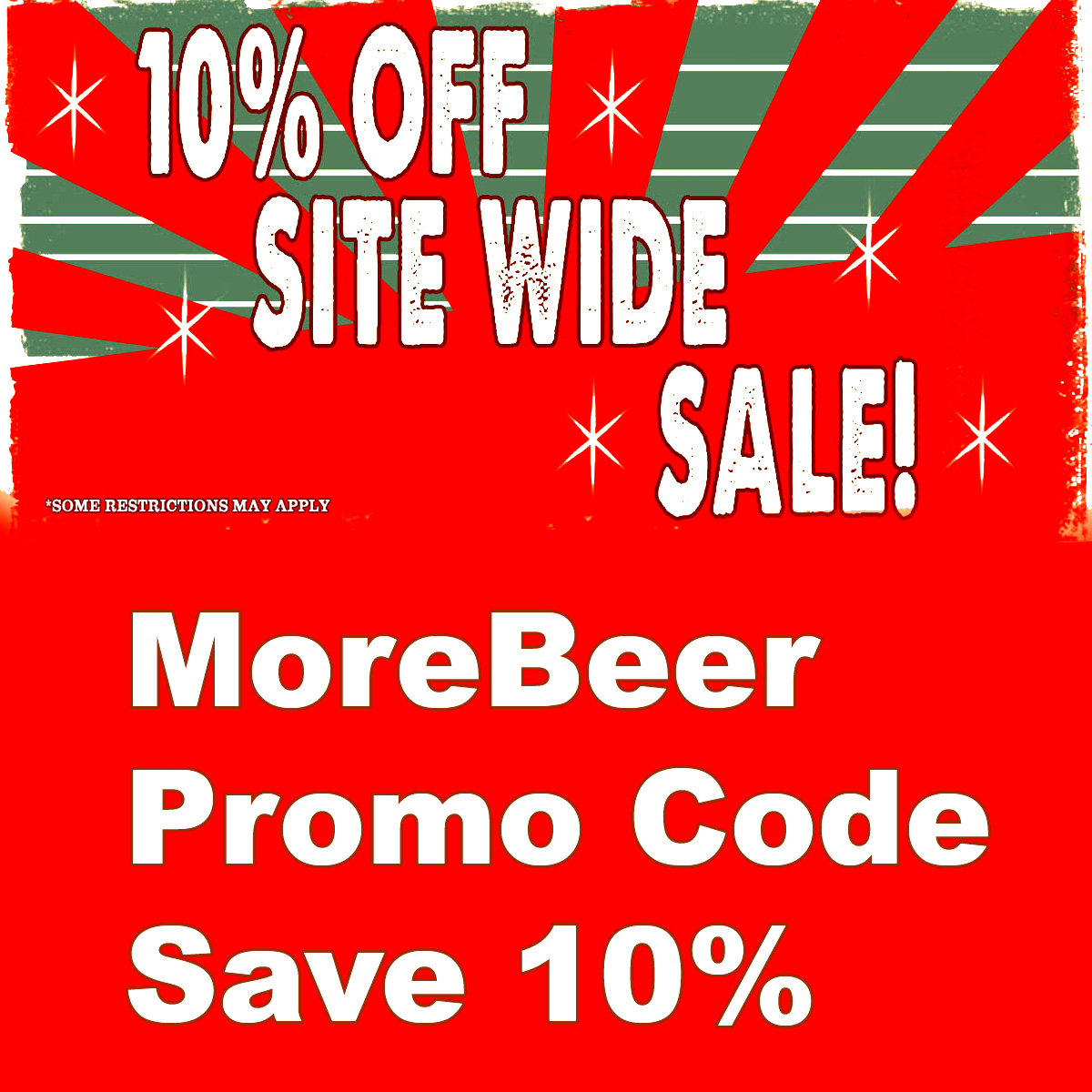 Home Wine Making Coupon Codes for Save An Additional 10% Site Wide At MoreBeer.com With Promo Code SAVEME10 Coupon Code