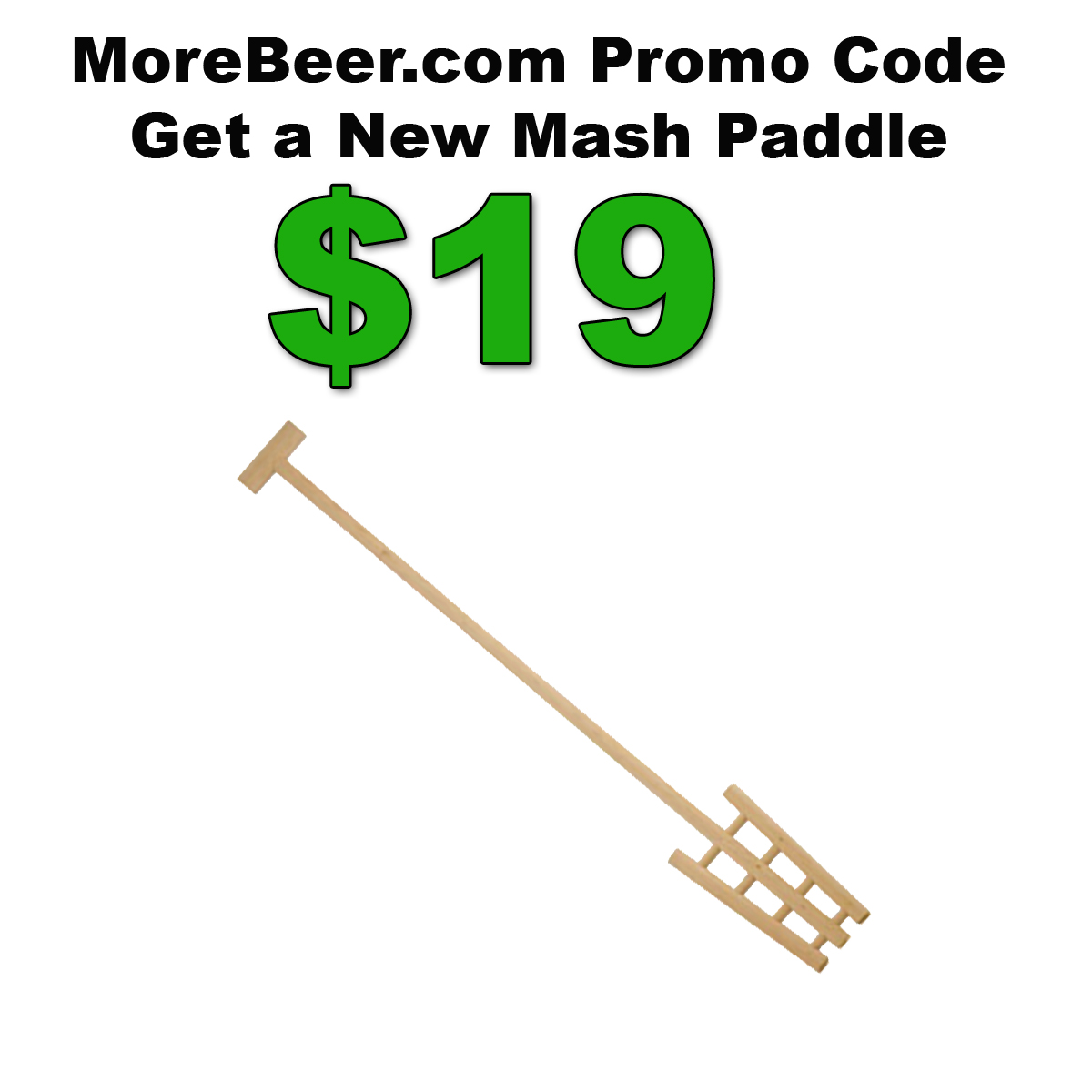 Home Wine Making Coupon Codes for Get a new Hardwood Mash Paddle for Just $19 with this MoreBeer.com Promo Code Coupon Code