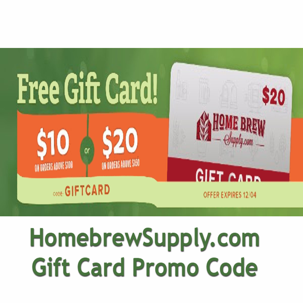 Home Wine Making Coupon Codes for Get a $20 Homebrewing Gift Card at HomebrewSupply.com Coupon Code