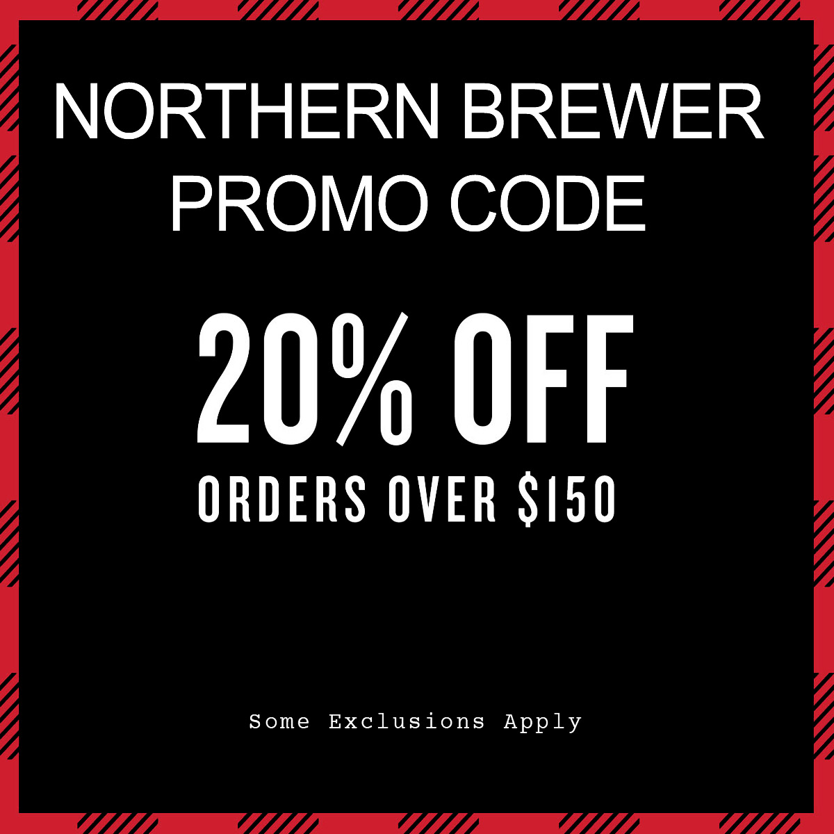 Home Wine Making Coupon Codes for Save 20% Off On Orders of $150 Promo Code for Northern Brewer Promo Code for November Coupon Code