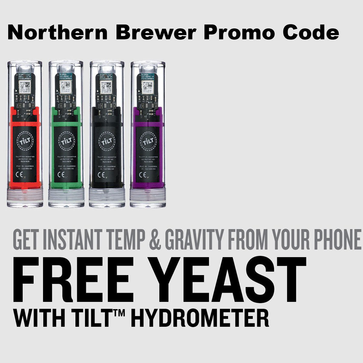 Home Wine Making Coupon Codes for Get a FREE Yeast Pack with the purchase of a Tilt digital Hydrometer NorthernBrewer.com Promo Code Coupon Code