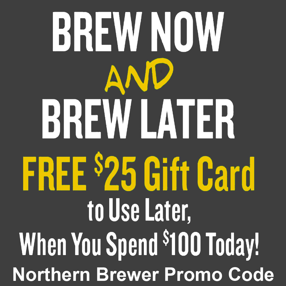 Home Wine Making Coupon Codes for Spend $100 at Northern Brewer and Get a $25 Giftcard Coupon Code