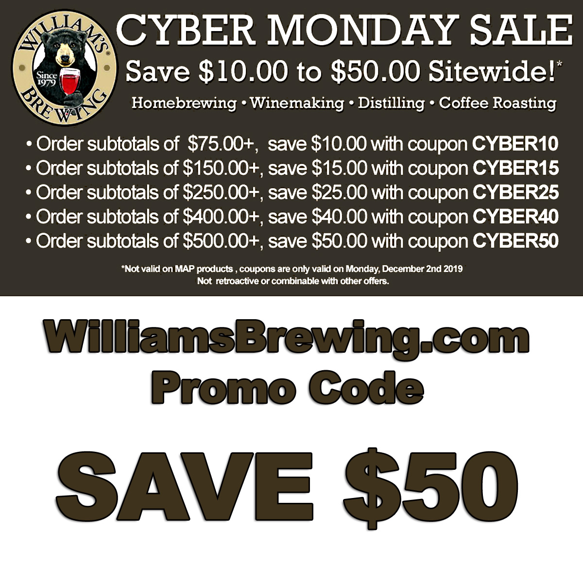 Home Wine Making Coupon Codes for Save $50 this Cyber Monday at WilliamsBrewing.com with this Williams Brewing Promo Code Coupon Code