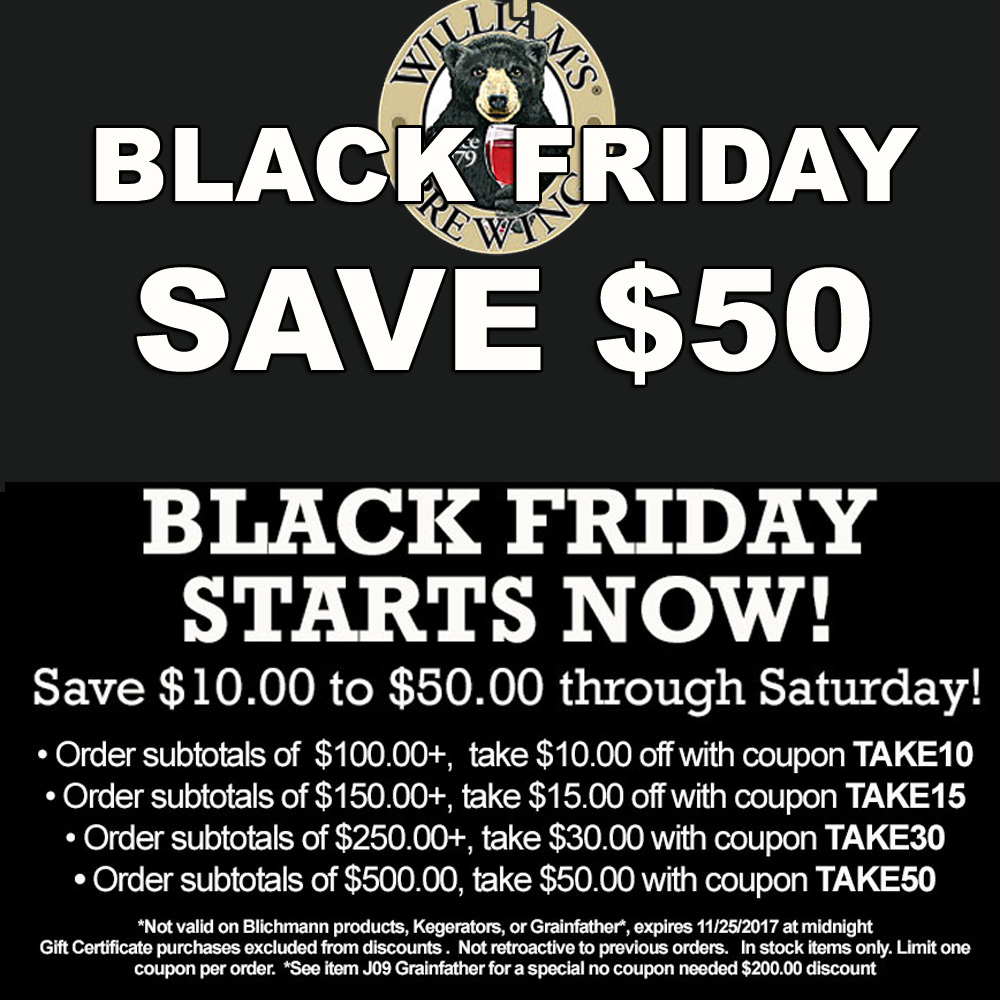 Home Wine Making Coupon Codes for Save Up To $50 On Your Purchase During the William's Brewing Black Friday Sale Coupon Code