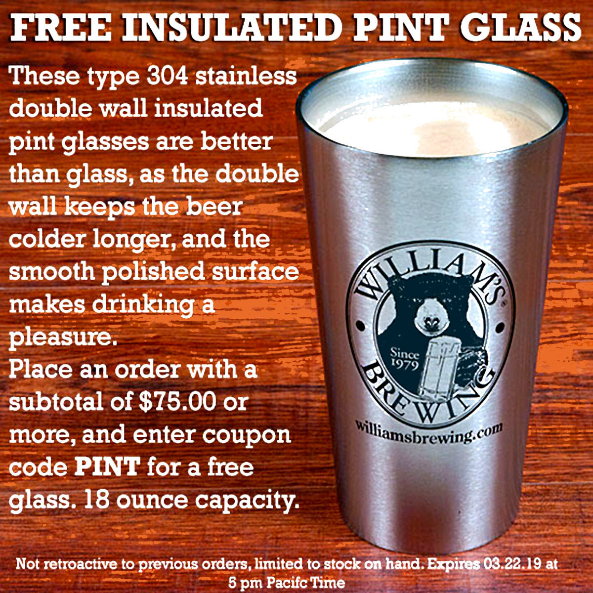 Home Wine Making Coupon Codes for Spend $75 And Get A Free Insulated Stainless Steel Pint Glass With This Williams Brewing Promo Code Coupon Code